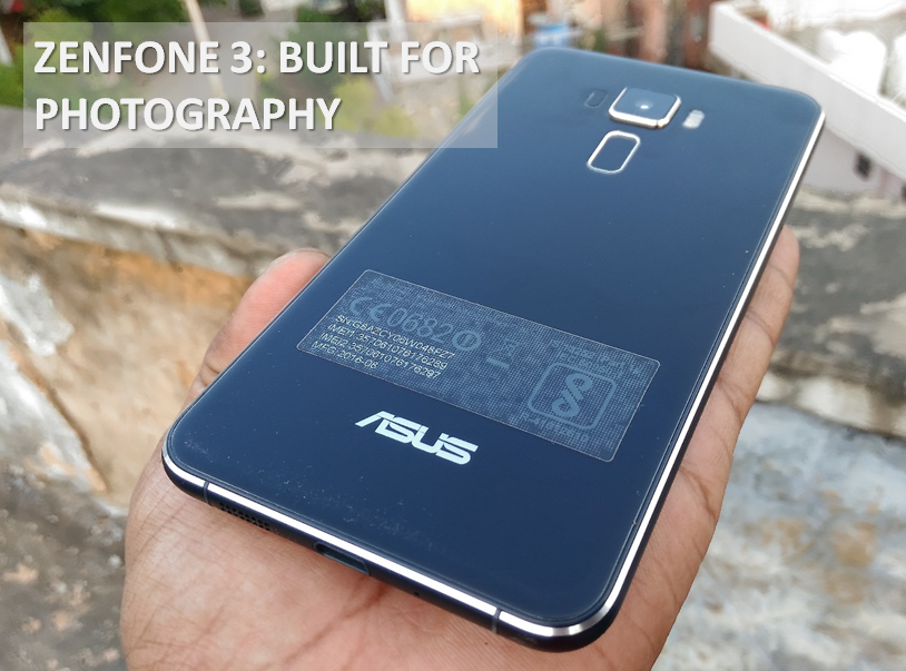 ZenFone 3 - Built for Photography