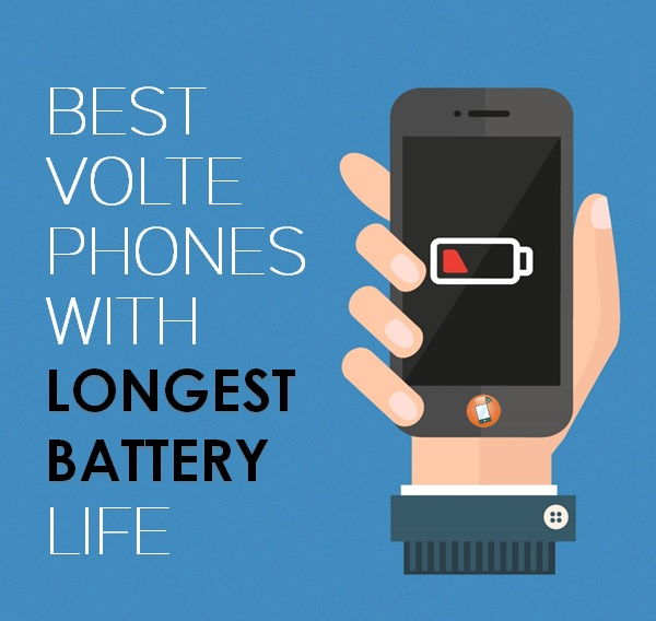 Best-VoLTE-Phone-With-Longest-Battery-Life.jpg