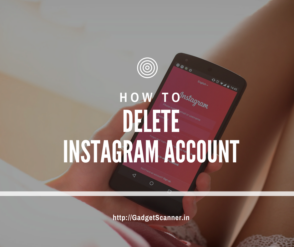 Delete Instagram Account, how to delete instagram account on iphone