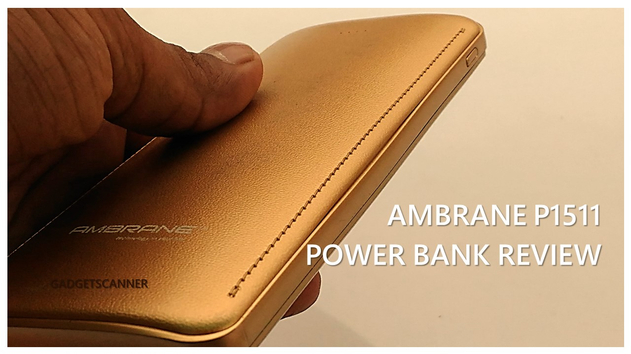 Ambrane Powerbank P 1511 Review