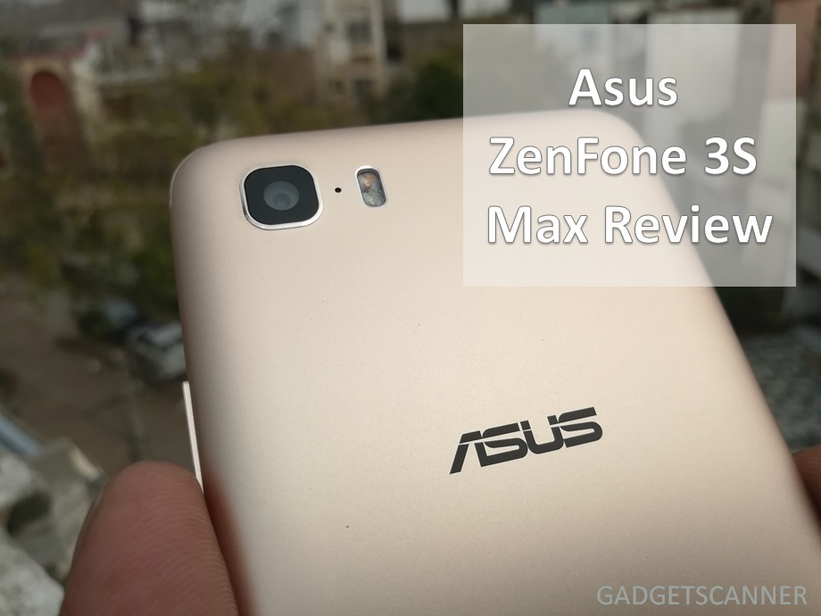 Asus-Zenfone-3S-Max-review