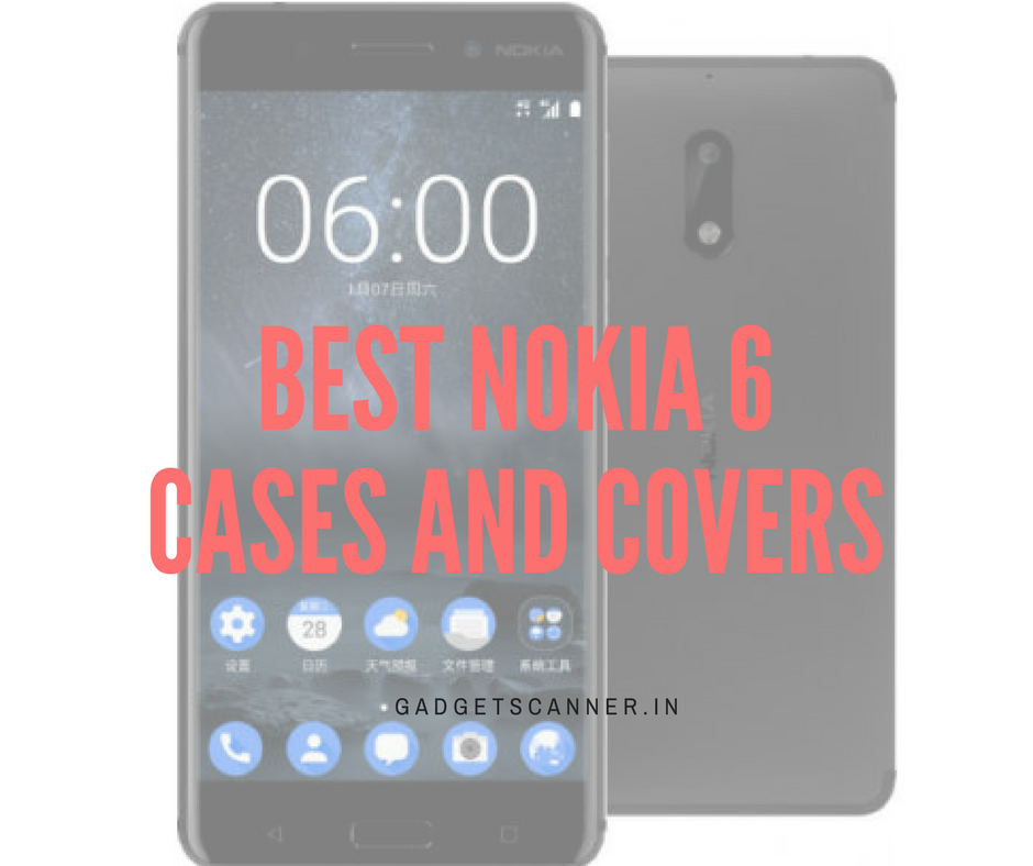 Nokia, Nokia 6, Nokia 6 cases, best Nokia 6 cases, best nokia 6 cases and covers, best nokia 6 accessories,nokia 6 screen guards, Nokia 6 screen protectors, tempered glass for Nokia 6 , Nokia 6 Specifications, nokia 6 specs,buy Nokia 6,Reasons to Buy Nokia 6,nokia 6 back cover,Nokia 6 case