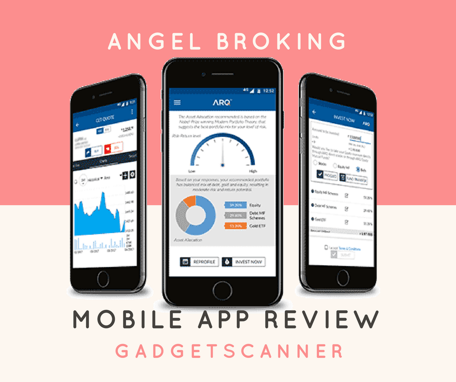 Angel Broking App Review, Angel Broking mobile App Review, Angel Broking android App