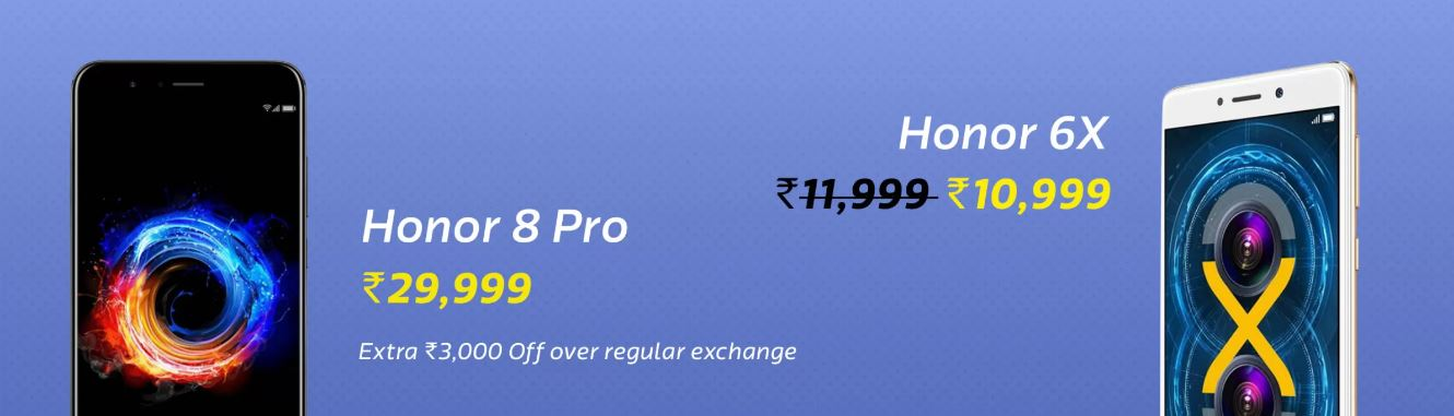 Honor 8 pro, Honor 6x, Flipkart, Honor, Huawei, Deals, Big billion days